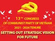 13th Party Congress sets out strategic vision for future