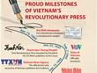 Proud milestones of Vietnam's revolutionary press
