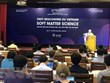 First conference on soft matter science opens in Binh Dinh