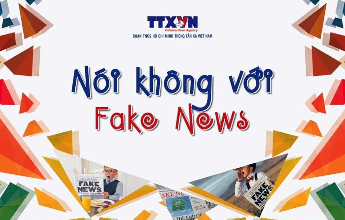 "A ""Say No to Fake News"" flyer (Photo: VietnamPlus)"