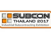 SUBCON Thailand 2017 expected to generate 10 billion baht