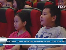Vietnam Youth Theatre nurtures kids' love for arts