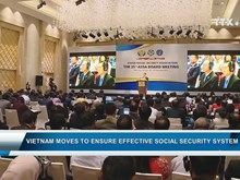 Vietnam moves to ensure effective social security system