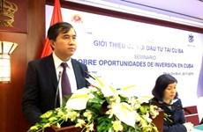 Vietnam, Cuba to boost economic, investment cooperation