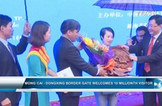 Mong Cai-Dongxing border gate welcomes 10 millionth visitor