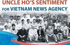 Uncle Ho's sentiment for Vietnam News Agency