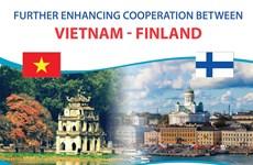 Further enhancing Vietnam - Finland cooperation