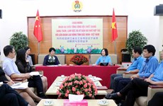 Vietnamese, Chinese provinces boost ties in trade union activities