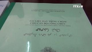 Grassroots cadres taught Cham ethnic language