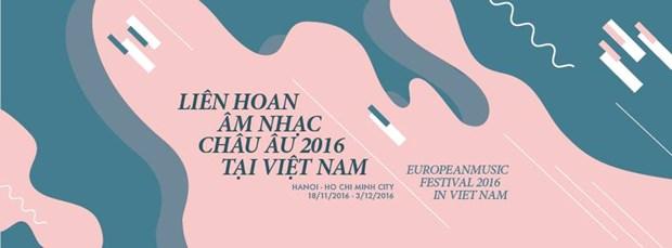 Hanoi, HCM City to host European Music Festival hinh anh 1
