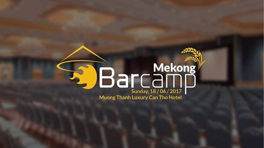 BarCamp Mekong 2017 to be held in Can Tho hinh anh 1