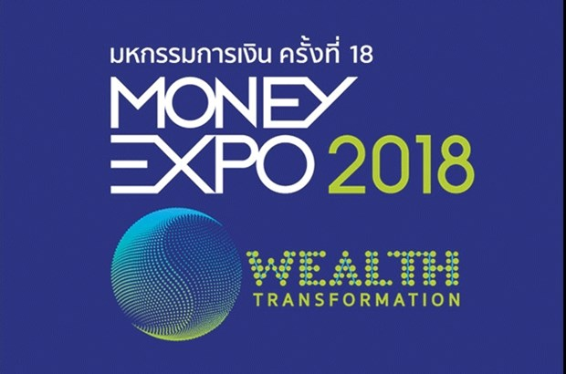 Thailand: Money Expo 2018 to meet tech-driven market needs hinh anh 1