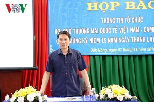 Dak Nong to host Vietnam - Cambodia int'l trade fair hinh anh 1