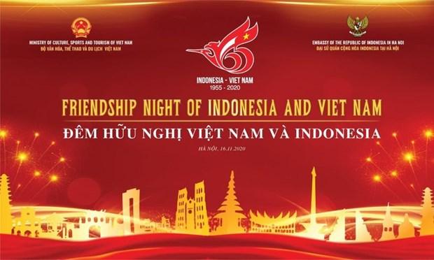 Friendship Night marks 65th anniversary of Vietnam-Indonesia diplomatic ties hinh anh 1