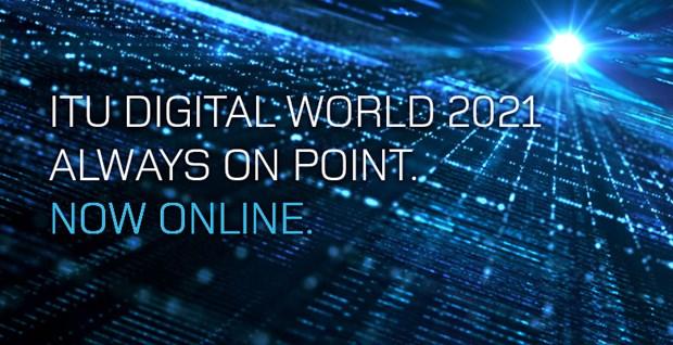 ITU Digital World 2021 slated for October 12-14 hinh anh 1